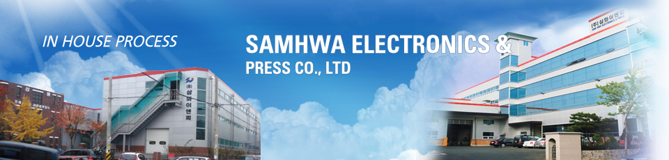 SAMHWA ELECTRONICS & PRESS CO., LTD